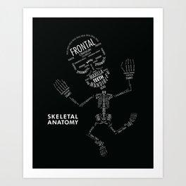 SKELETAL ANATOMY Art Print