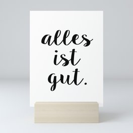 Alles ist Gut | Typography Script Version Mini Art Print