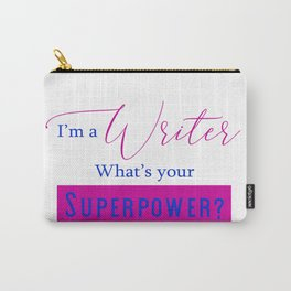 Writer Superpower Carry-All Pouch