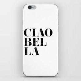"""""""Ciao Bella"""" Chic Typography iPhone Skin"""