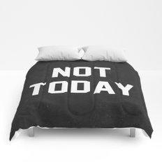 Not today - black version Comforters