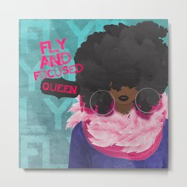FLY AND FOCUSED QUEEN Metal Print