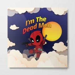 The DEAD MEN Metal Print