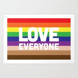 Love Everyone Flag Art Print