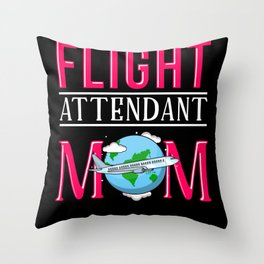 Proud Flight Attendant Mom Mothers Day Gift Throw Pillow
