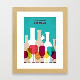 No951 My Bad Moms minimal movie poster Framed Art Print