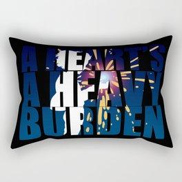 A heart is a heavy burden Rectangular Pillow