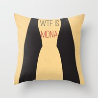 WTF is MDNA Throw Pillow