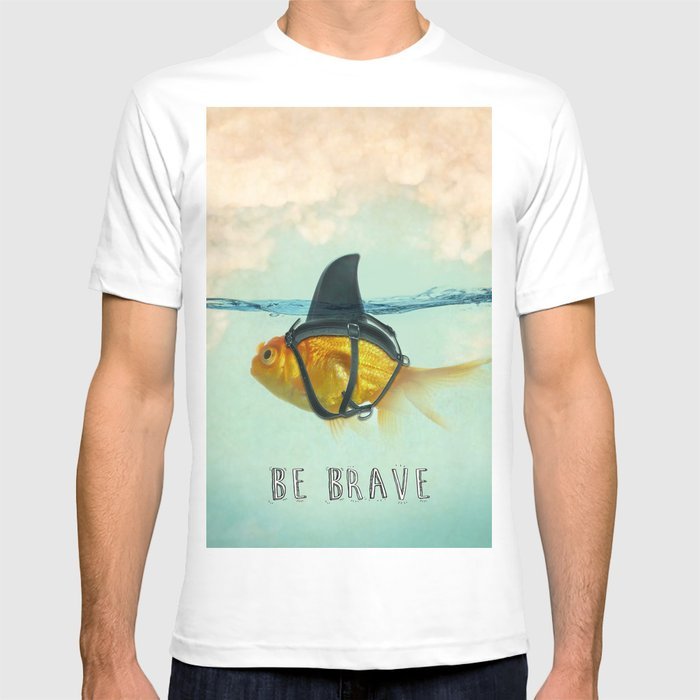 Be Brave - Brilliant Disguise T-shirt