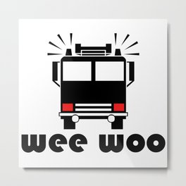 Wee Woo Fire Truck Metal Print