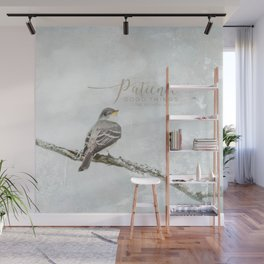 Patience Wall Mural