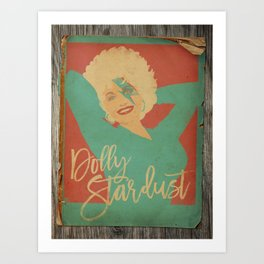 Dolly Stardust 2.0 Art Print
