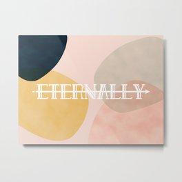 Eternally Metal Print