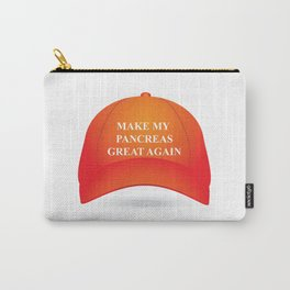 Make My Pancreas Great Again Carry-All Pouch
