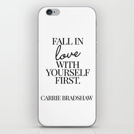 fall in love with yourself first iPhone Skin
