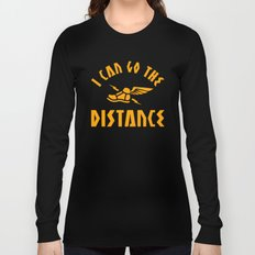 I Can Go The Distance Long Sleeve T-shirt