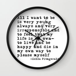 All I want to be Wall Clock