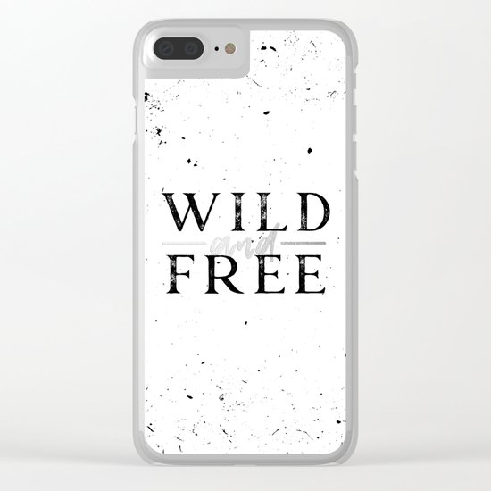 Wild and Free Silver on White Clear iPhone Case