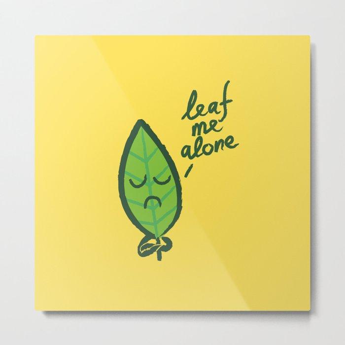 The introvert leaf Metal Print