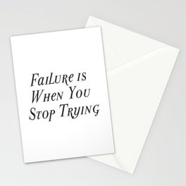 Failure is When You Stop Trying, Mental Wellness Shirt, Never Stop Trying Shirt, Motivational Shirt, Stationery Cards