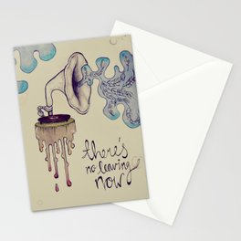 no leaving now Stationery Cards