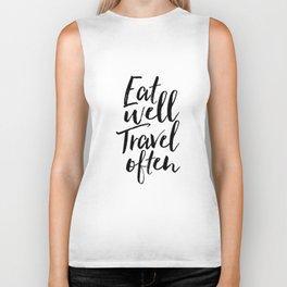Printable Art,Eat Well Travel Often,Kitchen Decor,Travel Poster,Inspirational Quote,Motivational Art Biker Tank