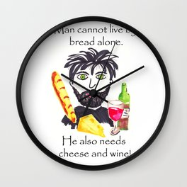 Bread and wine, mens humour Wall Clock