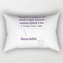 Someone is sitting in the shade today Warren Buffett Business Quotes Rectangular Pillow