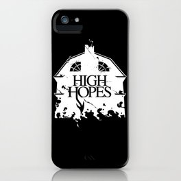 HIGH HOPES iPhone Case