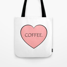 Coffee. Tote Bag