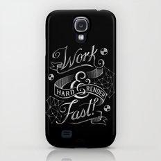 Work Hard & Render Fast! Slim Case Galaxy S4
