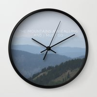 the mountains are calling Wall Clocks featuring The Mountains are Calling by KJo-Photo