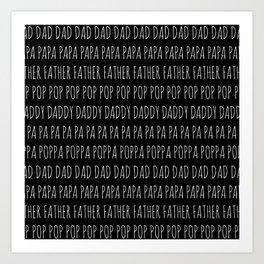 So Many Ways To Say Dad Art Print