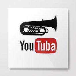 YouTuba. Tuba player gifts Metal Print