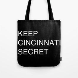 Keep Cincinnati Secret Tote Bag