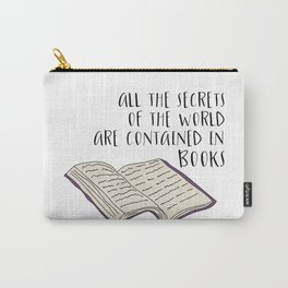 All The Secrets of the World are Contained in Books Carry-All Pouch