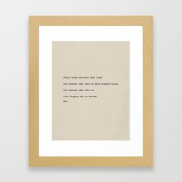 about Fairy tales quote Framed Art Print