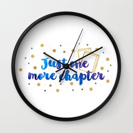 Just One More Chapter Wall Clock
