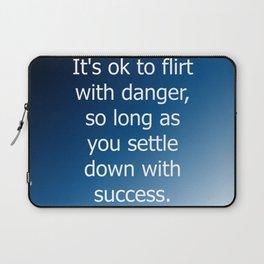 Flirt With Danger Laptop Sleeve