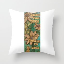 Be Filled with Wonder, Be touched by Peace Throw Pillow