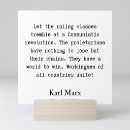 7    | Karl Marx Quotes | 190817 Mini Art Print