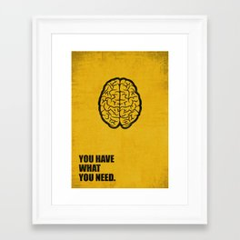 Lab No.4 -You Have What You Need Corporate Start-up Quotes poster Framed Art Print