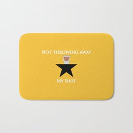 Not Throwing Away My Shot (Hamilton) Bath Mat