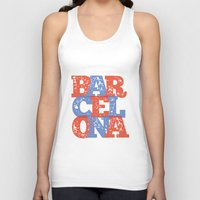barcelona Tank Tops featuring Barcelona by White Feathers Designs