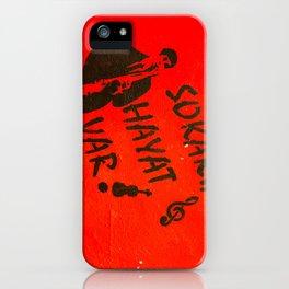 Sokakta Hayat Var! iPhone Case
