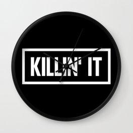 Killin' It Wall Clock