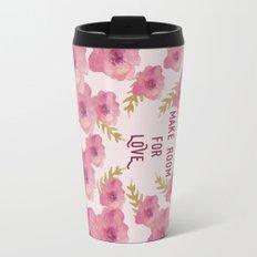 Make Room for Love Travel Mug