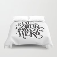 hero Duvet Covers featuring BE YOUR OWN HERO by Matthew Taylor Wilson