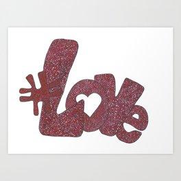 #Love Art Print