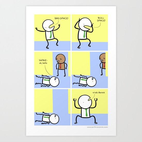 Antics #070 - truly a rare talent Art Print